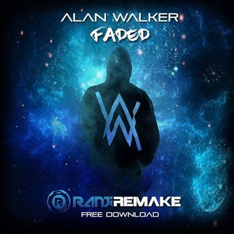 alan walker faded quem canta alan walker faded ranji remake