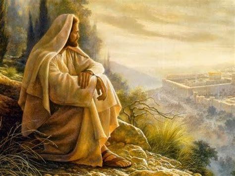 jesus de nazaret bellas imagenes hermosa oracion a jesus nuestro se 209 or youtube