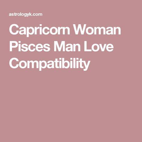 capricorn woman pisces man love compatibility us