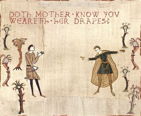 doth mother know you weareth her drapes doth mother know you weareth her drapes misc funny