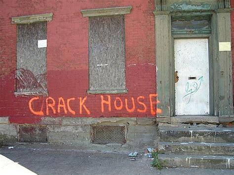 crack house observations of a crack house