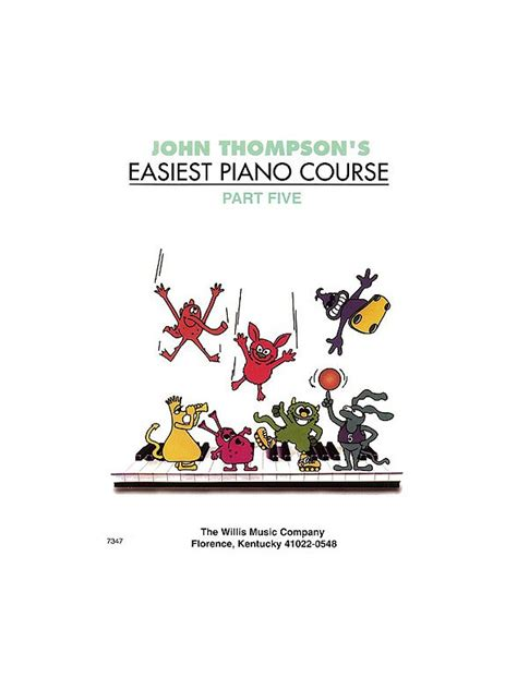 Thompson Easiest Course Part 7 thompson s easiest piano course part 5 revised