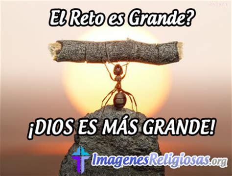 imagenes de dios es grande el reto es grande 161 dios es m 193 s grande imagenes