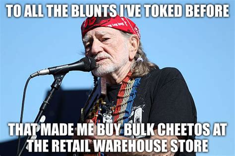Meme Nelson - farce the music willie nelson meme