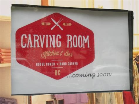 carving room washington dc carving room kitchen and bar still coming to mt vernon square popville
