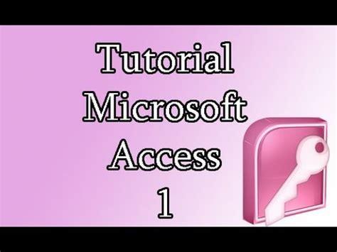 youtube tutorial access 2007 tutorial microsoft access 2007 nivel basico youtube