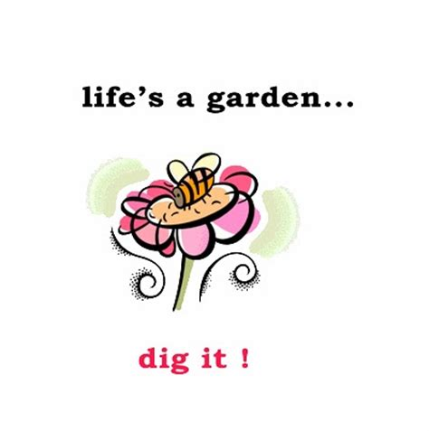 Lifes A Garden Dig It by Harvest Of Community Garden The Best Gift