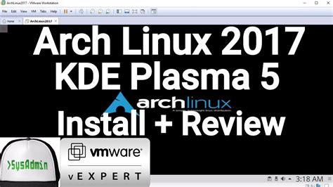 arch linux tutorial youtube arch linux 2017 installation kde plasma 5 apps