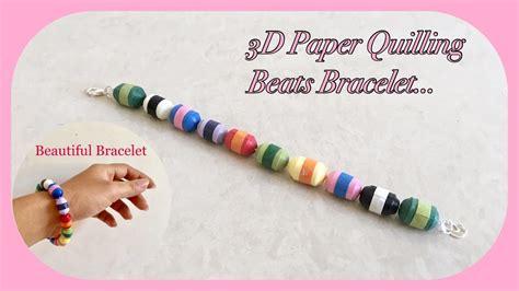 paper quilling bracelet tutorial 3d paper quilling beats bracelet paper quilled beads rock