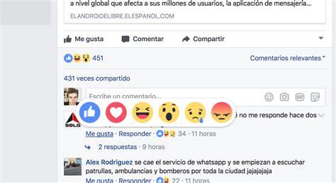 imagenes vulgares para facebok las reacciones de facebook ahora est 225 n disponibles en los