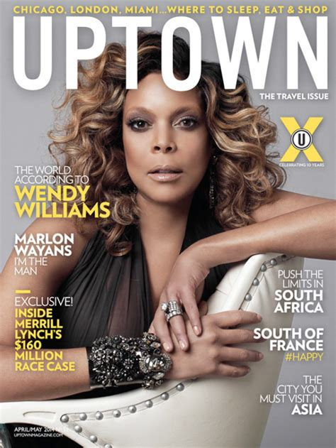 hairshow magazine wendy williams covers uptown magazine