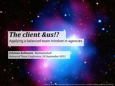 The Client 2011 The Client Us Applying A Balanced Team Mindset In Agencies