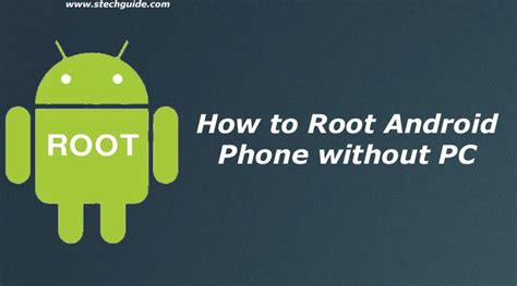 how to on android phone without the phone how to root android phone without pc one click root method