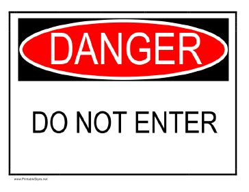 12 Warning Signs Your Is In Danger by Printable Danger Do Not Enter Sign