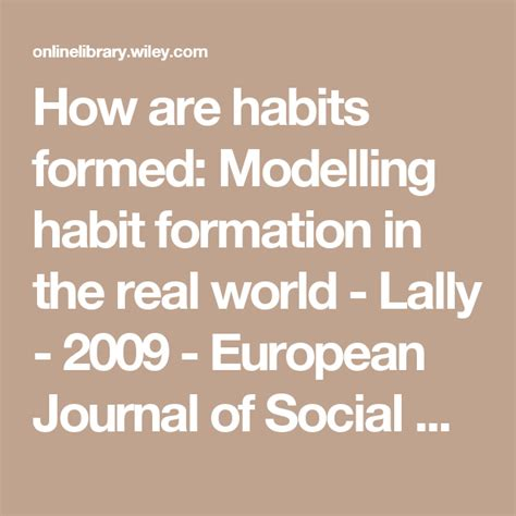 how are habits formed modelling habit formation in the