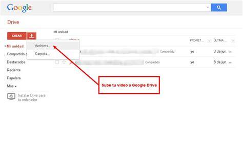 subir imagenes google gratis 191 c 243 mo utilizar google drive para compartir videos de forma