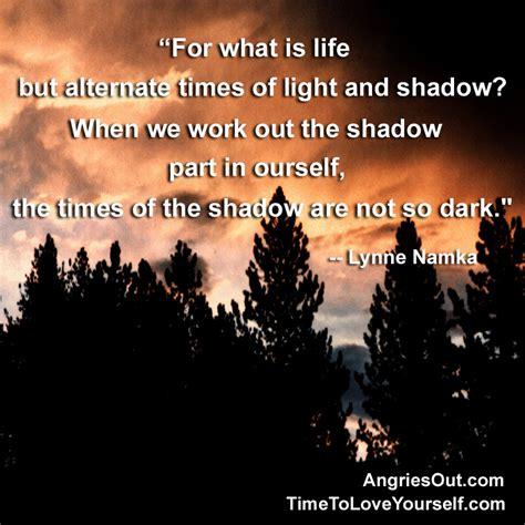 quotes about shadows better world quotes shadow