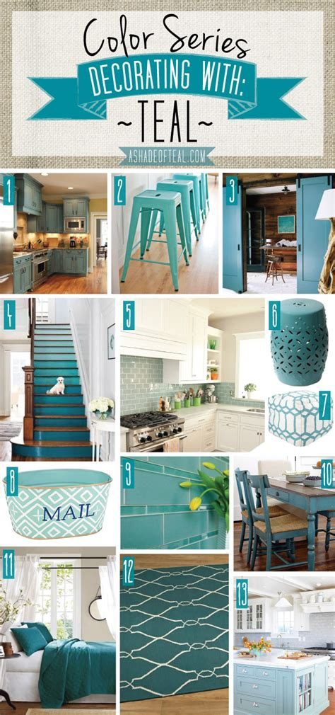 teal decor color series decorating with teal
