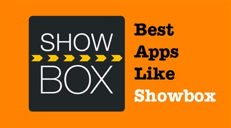 Apps Like List Of Apps Like Showbox