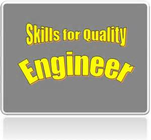 skills that a quality engineer must quality
