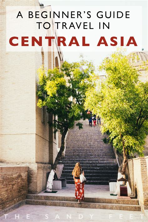 central asia travel  complete beginners guide