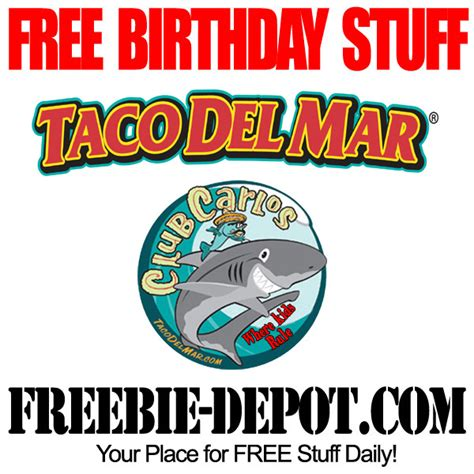 Taco Del Mar Gift Cards - birthday freebie taco del mar x freebie depot