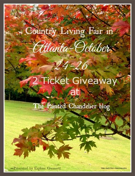 Country Living Giveaways - country living fair giveaway for 2 weekend passes the painted chandelier