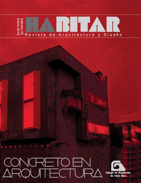 revista habitar edicin 75 by cacr arquitectos issuu issuu revista habitar edici 243 n 75 by cacr arquitectos