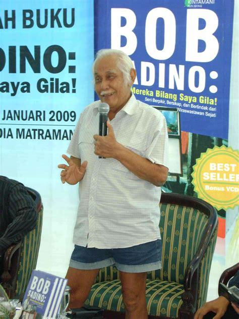 Belajar Goblok Dari Bob Sadino it s my world belajar goblok dari bob sadino