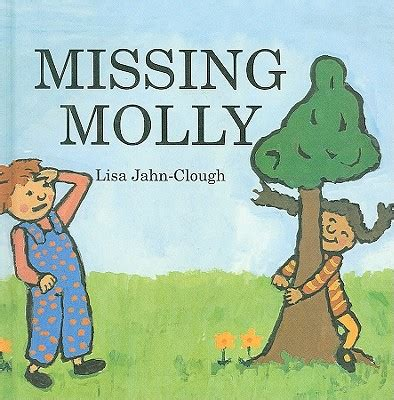 missing molly books 楽天ブックス missing molly jahn clough 9780756951849 洋書