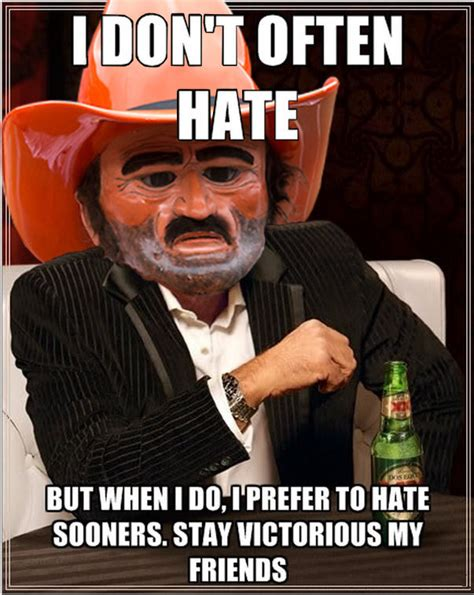 Oklahoma State Memes - the most interesting oklahoma state fan in the world