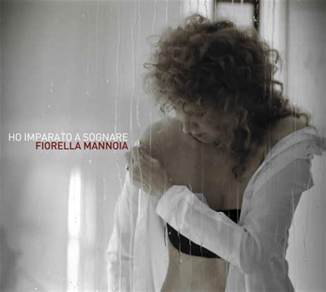 testo ho imparato a sognare fiorella mannoia ho imparato a sognare album all