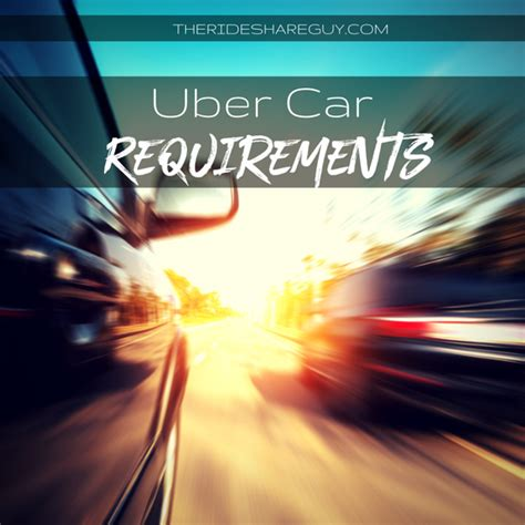 Uber Background Check Requirements Uber Car Requirements