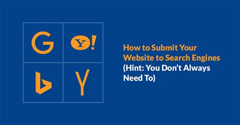 how to submit how to submit your website to search engines hint you