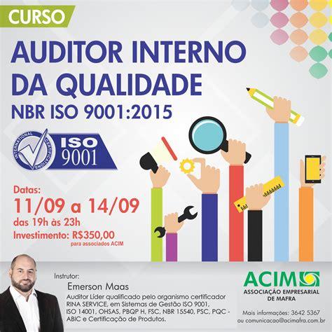 auditor interno iso 9001 curso de forma 199 195 o de auditor interno da qualidade nbr