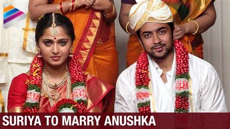 anushka shetty marriage husband details 25cineframes suriya to marry anushka exclusive news latest movie