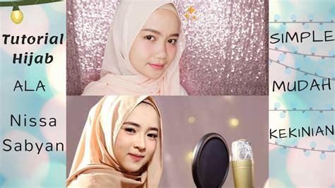 tutorial hijab ala nissa sabyan gambus tutorial hijab