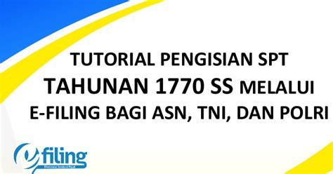 tutorial pengisian e spt pph 21 2014 cara pengisian spt 1770 ss newhairstylesformen2014 com