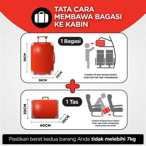 air asia harga bagasi tip cerdas bawa bagasi tak lebih dari 7kg ke kabin pesawat