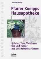 Quot Pfarrer Kneipps Hausapotheke Quot Sebastian Kneipp