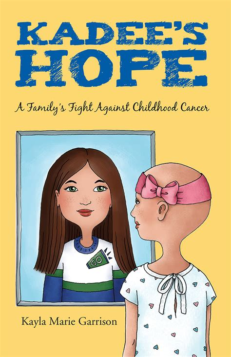 biography cancer book kadee s hope a family s fight against childhood cancer