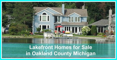 Lakefront Cottages For Rent In Michigan by Lakefront Homes For Sale In Oakland County Michigan
