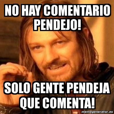 Meme Generator Boromir - meme boromir no hay comentario pendejo solo gente
