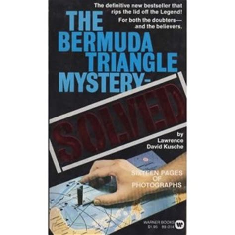 the bermuda triangle mystery solved kusche lawrence david the bermuda triangle mystery