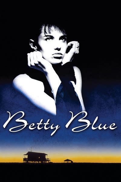 film blue betty betty blue movie review film summary 1986 roger ebert