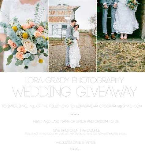 Free Wedding Sweepstakes - lora grady photography wedding giveaway lora grady photography
