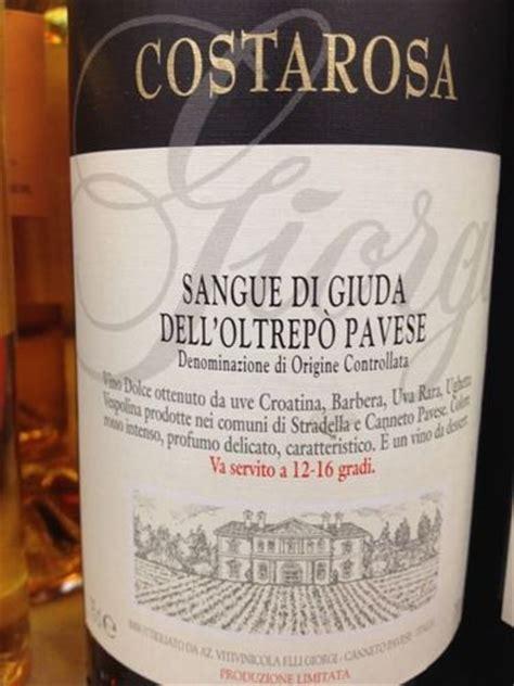 giorgi costarosa sangue  giuda delloltrepo pavese  wine info