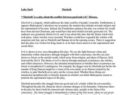Macbeth Evil Essay by Quot Macbeth Is A Play About The Conflict Between And Evil Quot Discuss Gcse Marked