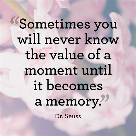 memories quotes dr seuss 100 brilliant quotes that will inspire you to live your