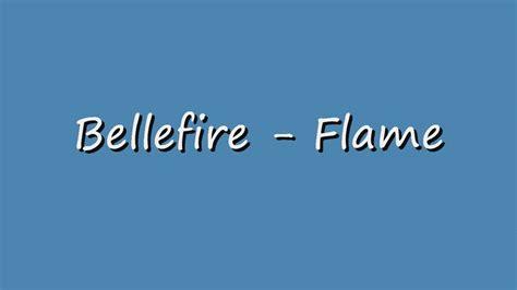 bellefire the bellefire the